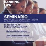 Seminario: El tercer pilar de la Unión Bancaria