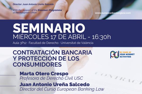 Seminarios: Contratación bancaria y protección de los consumidores / El nuevo crédito inmobiliario