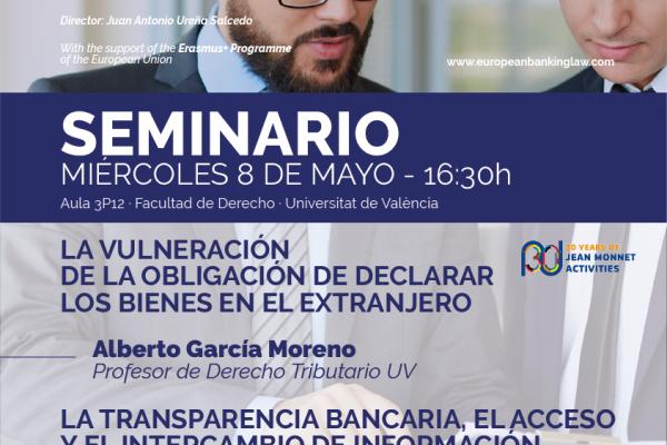 Seminarios: La obligación de declarar los bienes en el extranjero y La transparencia bancaria, el acceso y el intercambio de información