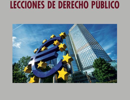 Libro «Unión Bancaria Europea. Lecciones de derecho público.»