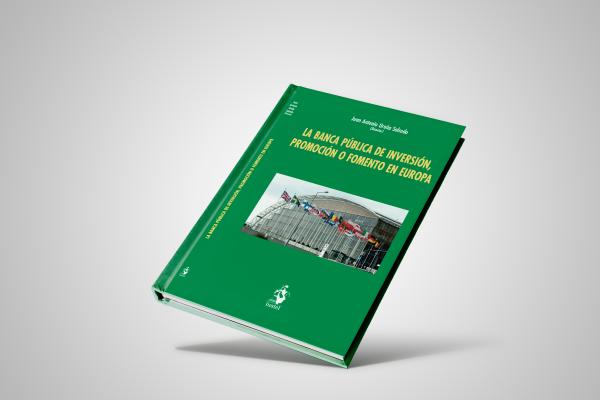 Libro «La banca pública de inversión, promoción o fomento en Europa»